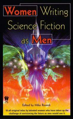 Image for Women Writing Science Fiction As Men (Daw Science Fiction)