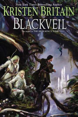 Blackveil: Book Four of Green Rider, Kristen Britain