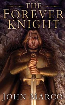 Image for The Forever Knight: A Novel of the Bronze Knight (Books of the Bronze Knight)