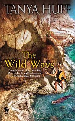 The Wild Ways, Tanya Huff