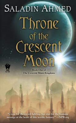 Image for Throne of the Crescent Moon (Crescent Moon Kingdoms)