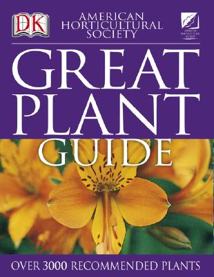 Image for American Horticultural Society Great Plant Guide