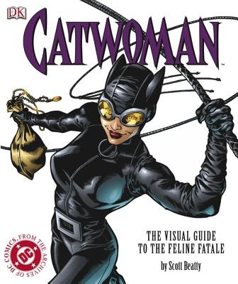 Image for Catwoman: The Visual Guide to the Feline Fatale