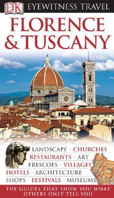 Image for FLORENCE & TUSCANY ( DK EYEWITNESS TRAVEL GUIDE )