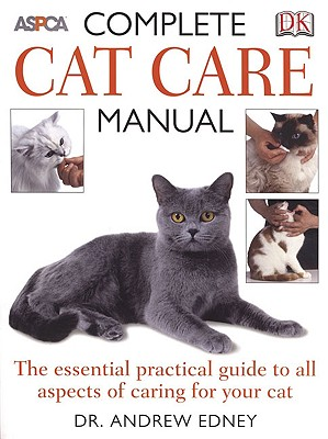 Image for Complete Cat Care Manual: The Essential, Practical Guide to All Aspects of Caring for Your Cat