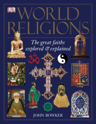 Image for World Religions: The Great Faiths Explored & Explained