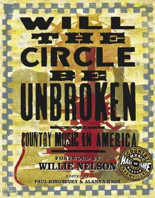 Image for Will the Circle be Unbroken: Country Music in America