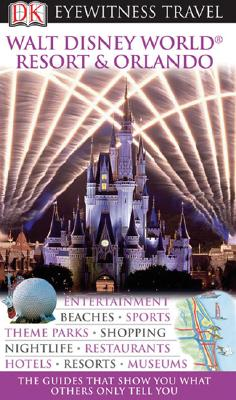 Image for Walt Disney World Resort & Orlando (Eyewitness Travel Guides)