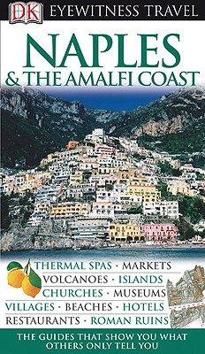 Image for Naples & The Amalfi Coast (Eyewitness Travel Guides)