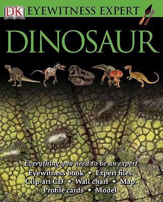 Eyewitness Expert: Dinosaur (EYEWITNESS EXPERTS), DK Publishing