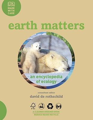 Earth Matters (Hardcover), Rothschild, David De