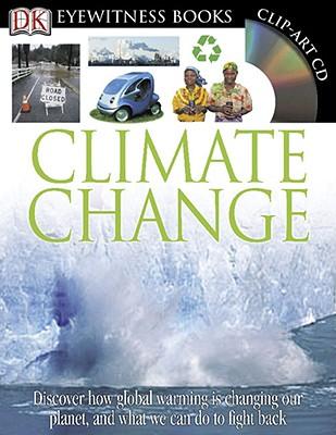 Climate Change (DK Eyewitness Books), DK Publishing