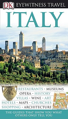 Italy (Eyewitness Travel Guides), Adele Evans,DK Publishing