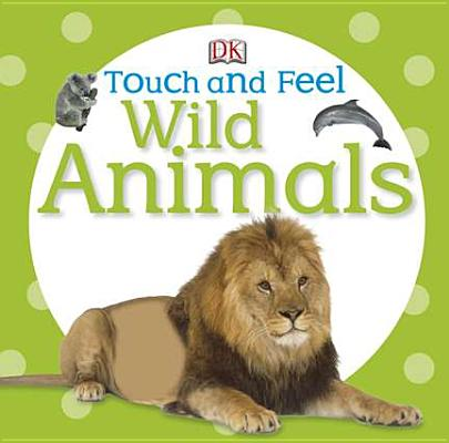 Image for Touch and Feel: Wild Animals