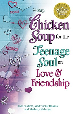 Image for Chicken Soup for the Teenage Soul on Love and Friendship