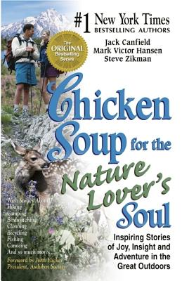 Image for CHICKEN SOUP FOR THE NATURE LOVER'S SOUL