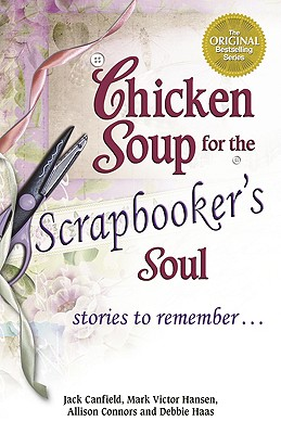 Image for Chicken Soup for the Scrapbooker's Soul