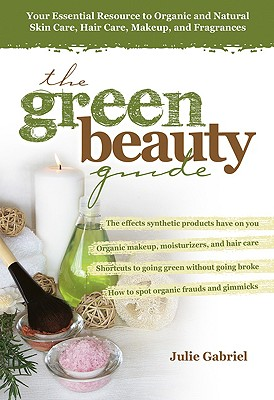Image for The green beauty guide
