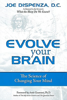 Image for Evolve Your Brain: The Science of Changing Your Mind