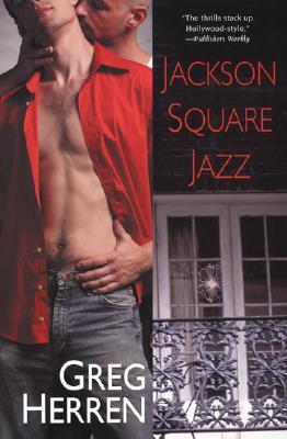 Jackson Square Jazz, Greg Herren