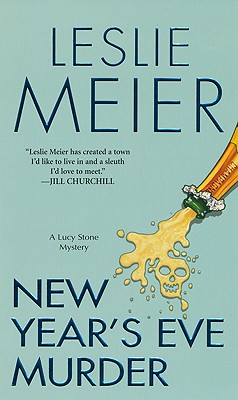 New Year's Eve Murder (Lucy Stone Mysteries, No. 12), Meier, Leslie