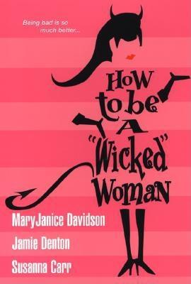 Image for HOW TO BE A WICKED WOMAN