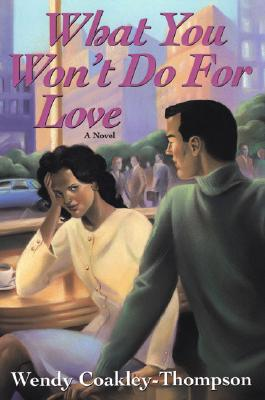Image for What You Won't Do For Love