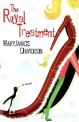 The Royal Treatment (Alaskan Royal Family, Book 1), MARYJANICE DAVIDSON