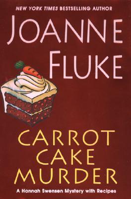 Carrot Cake Murder (SIGNED), Fluke, Joanne