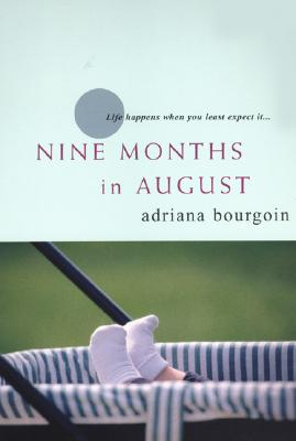 Image for Nine Months in August