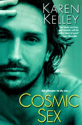 """Cosmic Sex (Planet Nerak, Book 2)"", ""Kelley, Karen"""