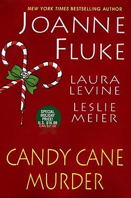 Candy Cane Murder, LAURA LEVINE, JOANNE FLUKE, LESLIE MEIER