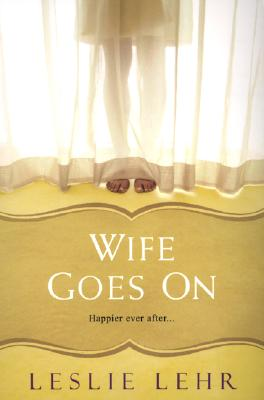 Image for WIFE GOES ON