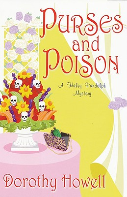 Image for Purses and Poison (Haley Randolph Mysteries)
