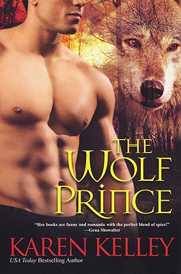"The Wolf Prince (Princes of Symtaria), ""Kelley, Karen"""