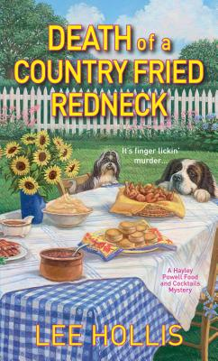 "Death of a Country Fried Redneck (Hayley Powell Food and Cocktails Mysteries), ""Hollis, Lee"""