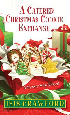 Image for A Catered Christmas Cookie Exchange (Mystery with Recipes)