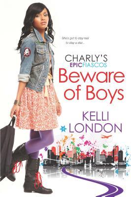 Beware of Boys (Charly's Epic Fiascos), London, Kelli