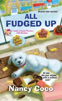 "All Fudged Up (A Candy-coated Mystery), ""Coco, Nancy"""