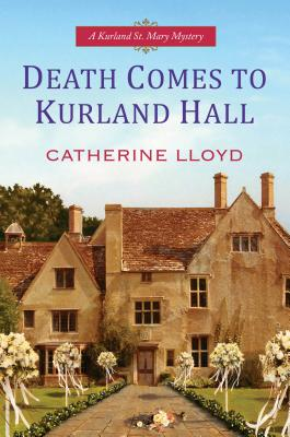 Image for DEATH COMES TO KURLAND HALL KURLAND ST. MARY MYSTERY