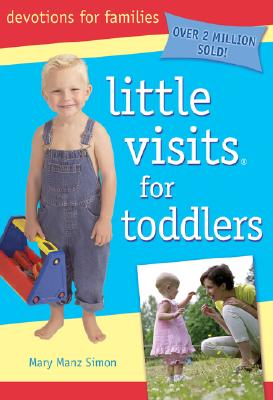 Little Visits for Toddlers, Mary Manz Simon