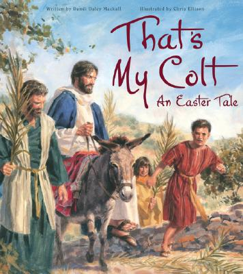 Image for Thats My Colt: An Easter Tale