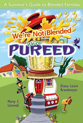 Image for We're Not Blended - We're Pureed