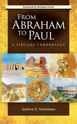 Image for From Abraham to Paul: A Biblical Chronology