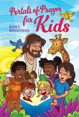 Portals of Prayer for Kids: Daily Devotions, Concordia Publishing House