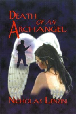 Image for Death of an Archangel: A Novel of Love, Intrigue and Courage