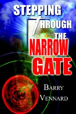 Image for Stepping Through the Narrow Gate