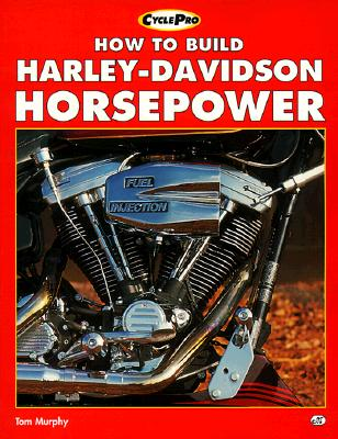 Image for How to Build Harley-Davidson Horsepower