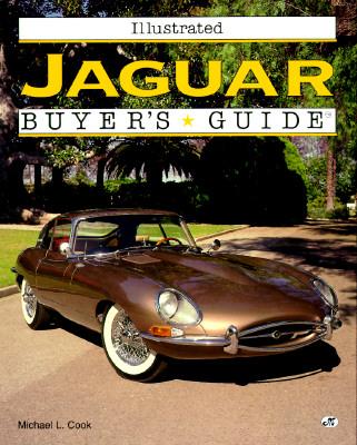 Image for Illustrated Jaguar Buyer's Guide (Motorbooks International Illustrated Buyer's Guide)