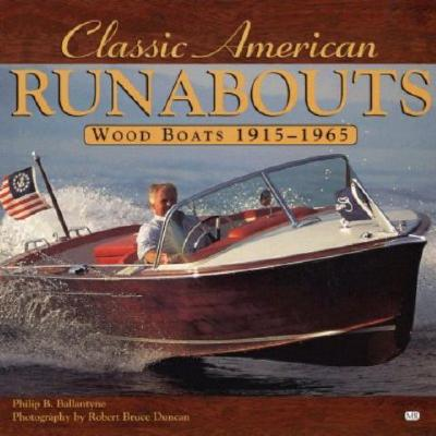 Image for Classic American Runabouts: Wood Boats 1915-1965